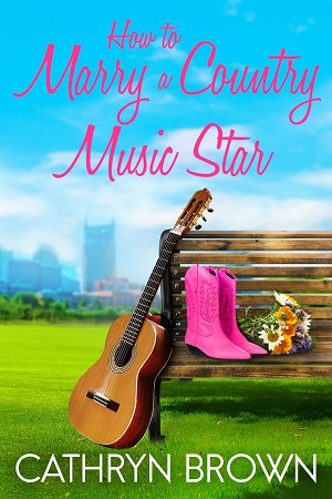 How to Marry a Country Music Star Book Cover